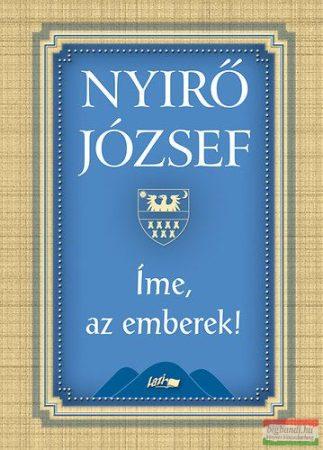 Nyirő József - Íme, az emberek!