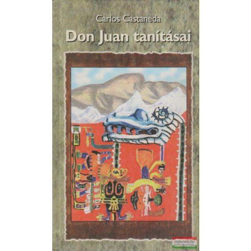 Carlos Castaneda - Don Juan tanításai
