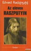 Edvard Radzinszkij - Az eleven Raszputyin