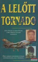 John Nichol, John Peters - A lelőtt Tornado
