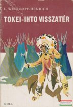 L. Welskopf-Henrich - Tokei-Ihto visszatér