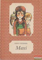 Gerti Tetzner - Maxi
