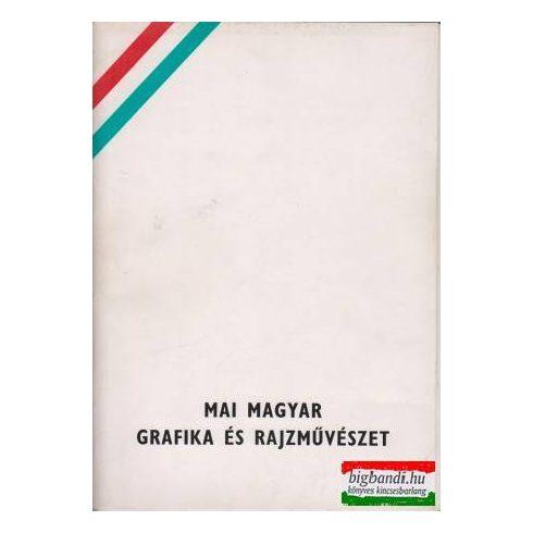 Mai magyar grafika és rajzművészet