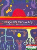 Csillagokkal táncoló Kojot - Észak-amerikai indián népmesék