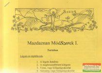 Mazdaznan MódSzerek I.