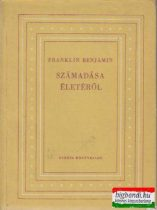 Franklin Benjámin számadása életéről