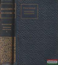 Pendennis története I-II.