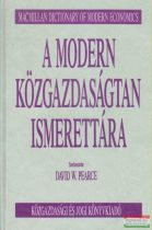 David W. Pearce szerk. - A modern közgazdaságtan ismerettára