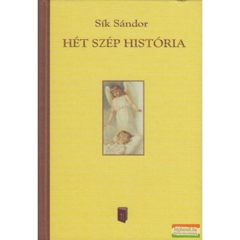 Sík Sándor - Hét szép história