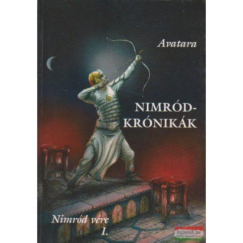 Avatara - Nimród-krónikák - Nimród vére I-II.