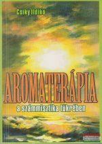 Csíky Ildikó - Aromaterápia a számmisztika tükrében
