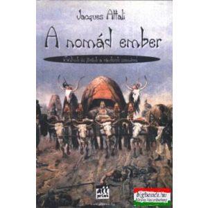A nomád ember- Múltunk és jövőnk a vándorok szemével