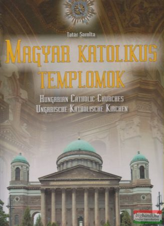 Magyar katolikus templomok
