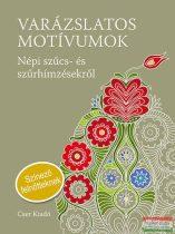 Németh János - Varázslatos motívumok - Népi szűcs- és szűrhímzések - Színező felnőtteknek