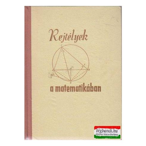 Rejtélyek a matematikában (paradoxonok könyve)
