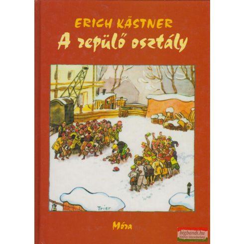 Erich Kastner - A repülő osztály