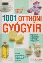 1001 otthoni gyógyír - Megbízható gyógymódok hétköznapi betegségekre