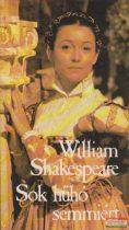 William Shakespeare - Sok hűhó semmiért