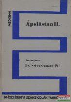 Dr. Schwarczmann Pál szerk. - Ápolástan II.