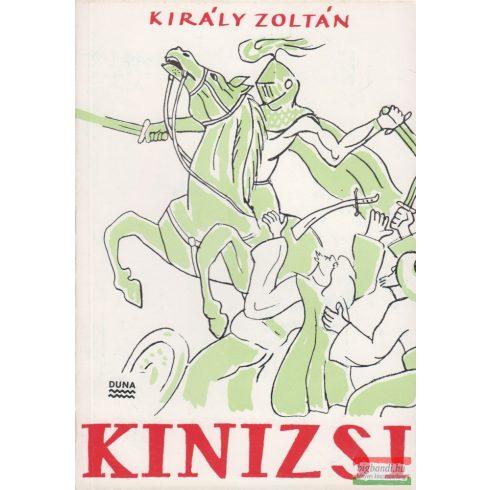 Király Zoltán - Kinizsi - elbeszélő költemény