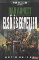 Dan Abnett - Első és egyetlen