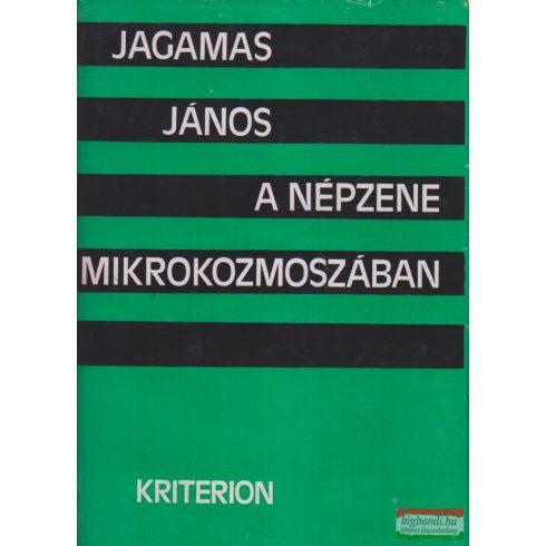 Jagamas János - A népzene mikrokozmoszában