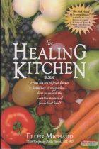 Ellen Michaud - Anita Hirsch - The Healing Kitchen