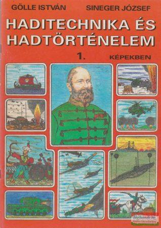 Haditechnika és hadtörténelem képekben 1.