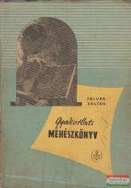 Faluba Zoltán - Gyakorlati méhészkönyv