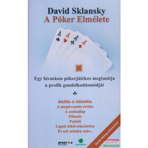 David Sklansky - A Póker Elmélete
