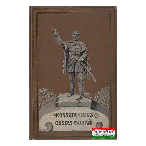 Kossuth Lajos összes munkái V. kötet: Kossuth Lajos íratai - történelmi tanulmányok