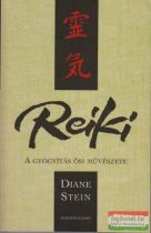 Diane Stein - Reiki - a gyógyítás ősi művészete