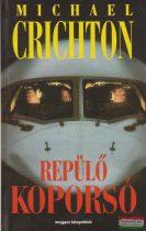 Michael Crichton - Repülő koporsó