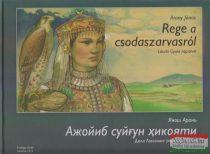 Arany János - Rege a csodaszarvasról (magyar-üzbég)