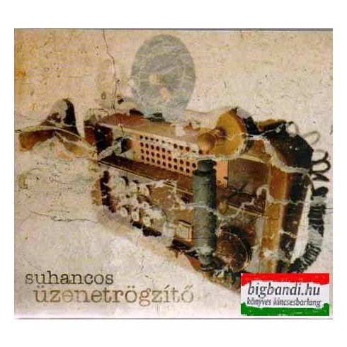 Suhancos - Üzenetrögzítő CD