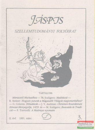 Jáspis - Szellemtudományi folyóirat 3. II. Évf. 1991 március