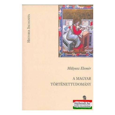 A magyar történettudomány