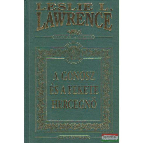Leslie L. Lawrence - A Gonosz és a Fekete hercegnő