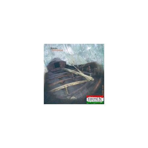 Makám - Zarándokének CD