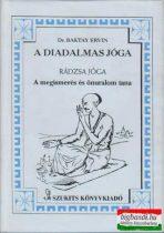 A diadalmas jóga - rádzsa jóga