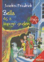 Joachim Friedrich - Bella és a kopogó szellem