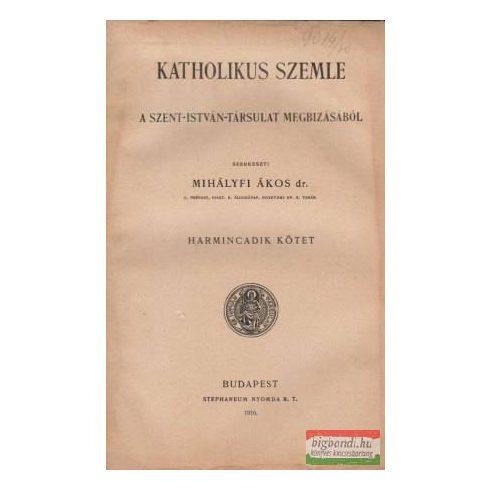Katholikus szemle - harmincadik kötet