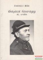 Evanics Béla László - Ibolyától hóvirágig - Az erdőn