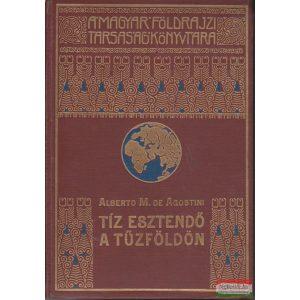 Alberto M. de Agostini - Tíz esztendő a Tűzföldön