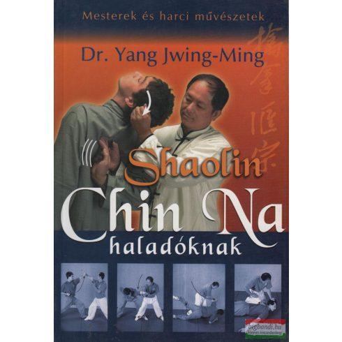 Dr. Yang Jwing-Ming - Shaolin Chin Na haladóknak