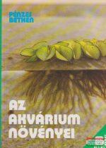 Pénzes Bethen - Az akvárium növényei
