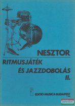 Nesztor Iván - Ritmusjáték és jazzdobolás II. - Alap- és középfokú ismeretek
