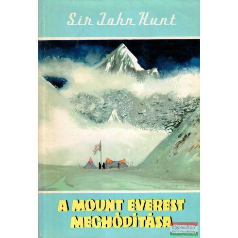 Sir John Hunt - A Mount Everest meghódítása