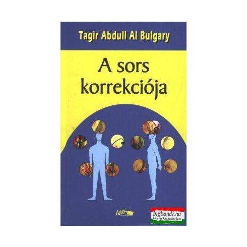 Tagir Abdull Al Bulgary - A sors korrekciója - a volgai bulgárok titkos tanításai