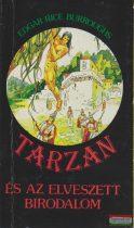 Edgar Rice Burroughs - Tarzan és az elveszett birodalom